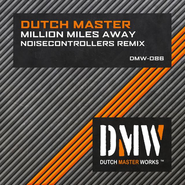 Million Miles Away (Noisecontrollers Remix)