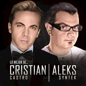 Lo Mejor De Cristian Castro Y Aleks Syntek