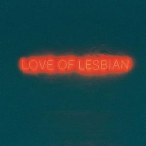La noche eterna. Los días no vividos - Love Of Lesbian