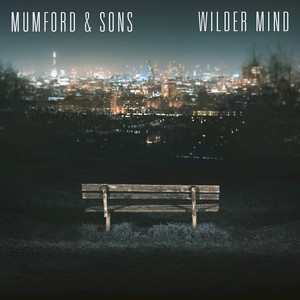 Wilder Mind - Mumford And Sons