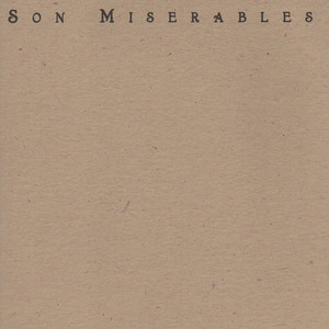 Son Miserables - Son Miserables