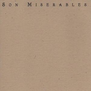 Son Miserables