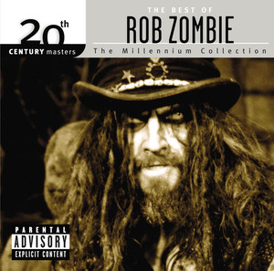 Best Of/20th Century - Rob Zombie