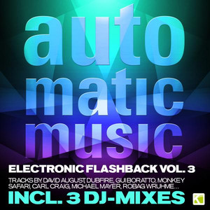 Auto.Matic.Music - Electronic Flashback, Vol. 3