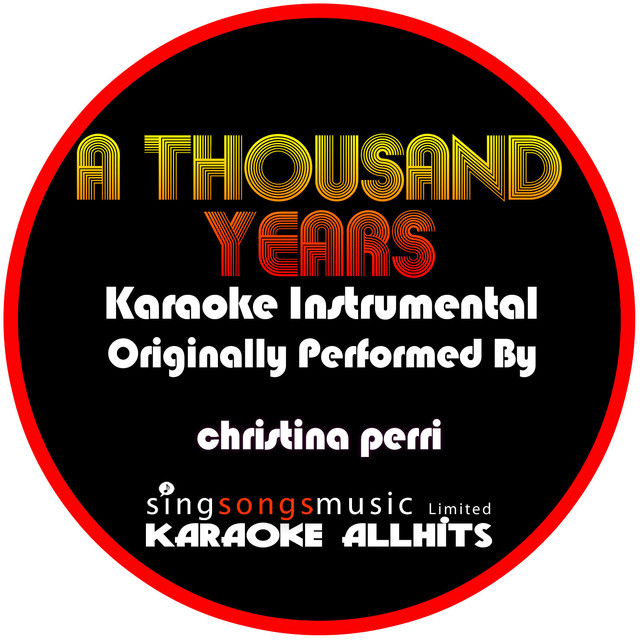 A Thousand Years (Originally Performed By Christina Perri