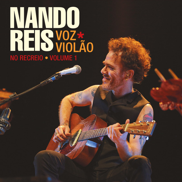 Album cover for Nando Reis - Voz e Violão - No Recreio, Vol. 1 (Ao Vivo) by Nando Reis