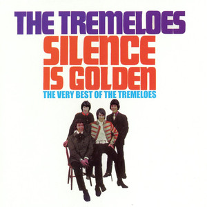 The Best of The Tremeloes: Silence Is Golden album