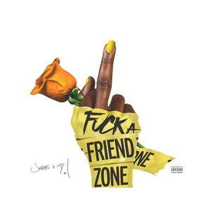 Fuck A Friend Zone album