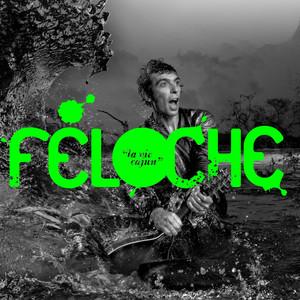 La vie cajun - Feloche
