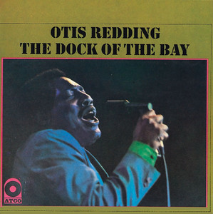 Dock Of The Bay - Otis Redding