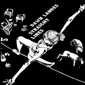 Straight Lines - Dawn Landes