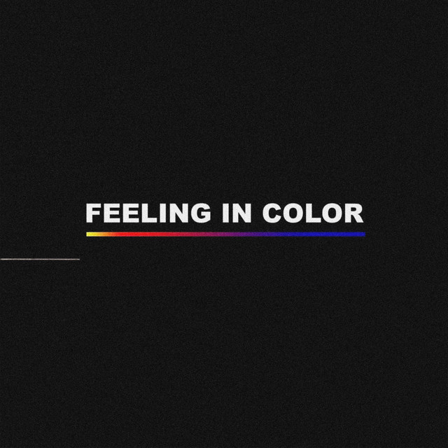 Album cover for Feeling in Color by NO1-NOAH