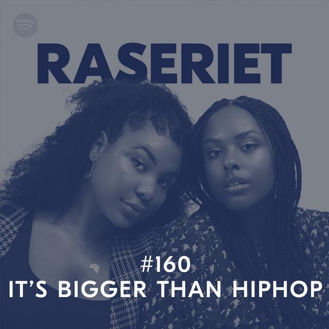 It's bigger than hiphop