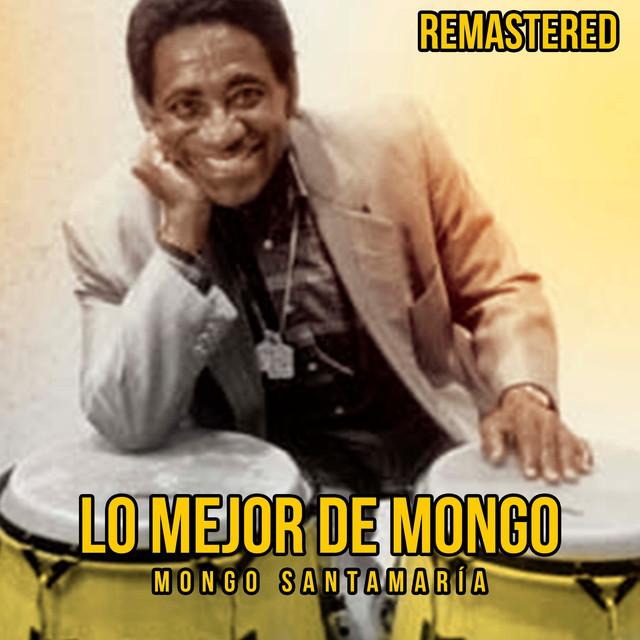Lo mejor de Mongo (Remastered)