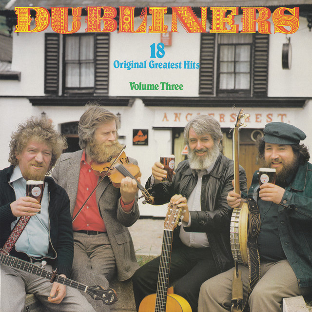 The Dubliners 18 Original Greatest Hits, Volume Three album cover