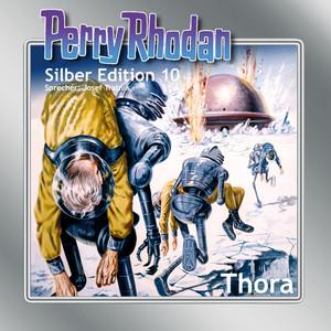 Thora - Perry Rhodan - Silber Edition 10
