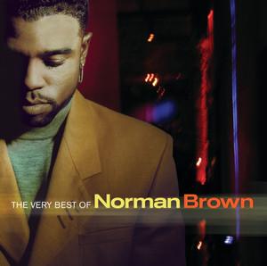 The Very Best of Norman Brown album