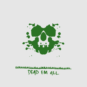 Dead 'Em All Albümü