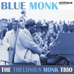 Thelonious Monk Trio Ask Me Now cover