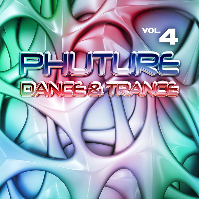 Phuture Dance & Trance, Vol. 4 (Future Trance Mission Anthems)
