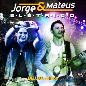 Jorge & Mateus Elétrico (Deluxe Edition) Albumcover