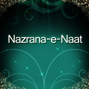 Nazrana-e-Naat