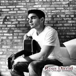 The Chicago Sessions - Ross David