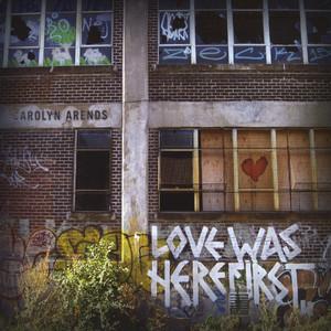 Love Was Here First album