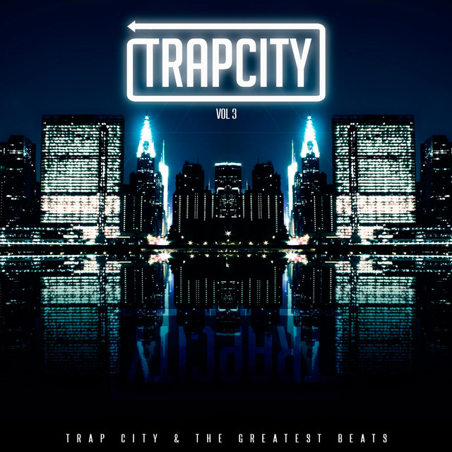 Trap City, Vol. 3