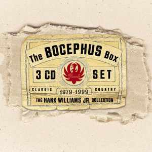 The Bocephus Box Set - Hank Williams Jr.