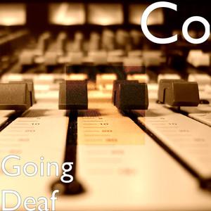 Going Deaf
