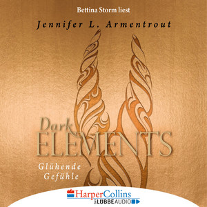 Glühende Gefühle - Dark Elements 4 (Gekürzt) Audiobook