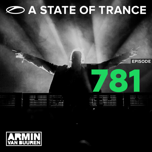 Album cover for A State Of Trance Episode 781 by Armin van Buuren ASOT Radio
