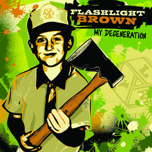 My Degeneration - Flashlight Brown