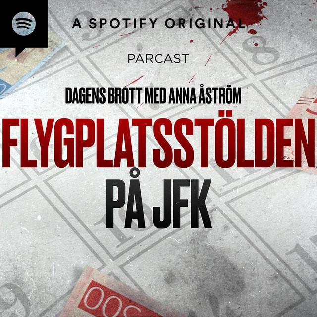 Anna Åström: Flygplatsstölden på JFK