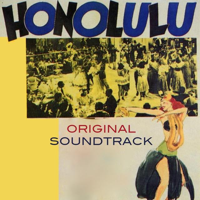 "Honolulu (Original Soundtrack Theme from ""Honolulu"")"