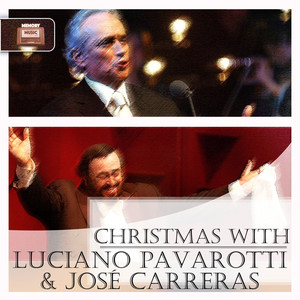 Christmas with Luciano Pavarotti & José Carreras