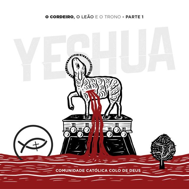 Album cover for O Cordeiro, o Leão e o Trono - Parte 1 (Ao Vivo) by Comunidade Católica Colo de Deus
