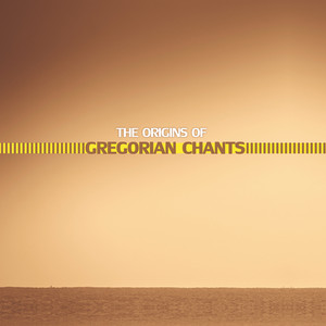 The Origins of Gregorian Chants Albumcover