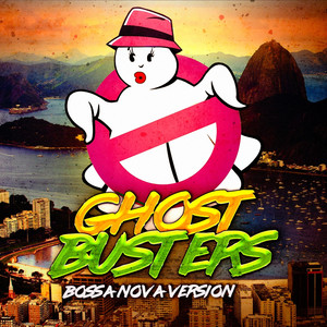 Ghostbusters (Main Theme)  - Ghostbusters