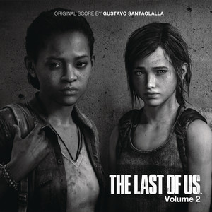 The Last of Us - Vol. 2 (Video Game Soundtrack) Albumcover