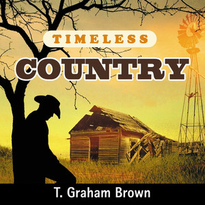 Timeless Country: T. Graham Brown album