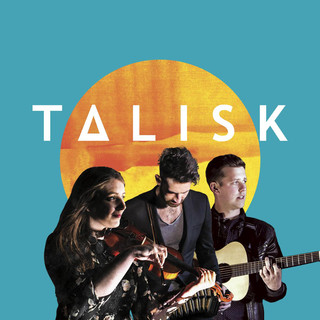 TALISK tickets and 2021 tour dates