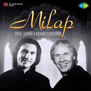 Milap - Rahul Sharma and Richard Clayderman (Instrumental) album