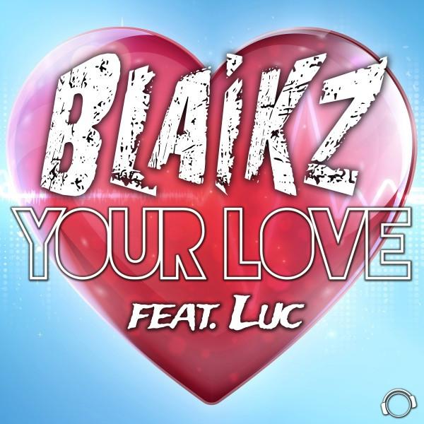 Your Love - Radio Edit