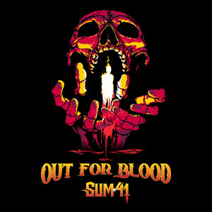 Out For Blood - Sum 41