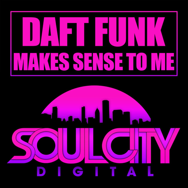 Daft Funk - Makes Sense To Me image cover