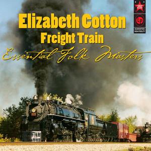 Freight Train - Essential Folk Masters album