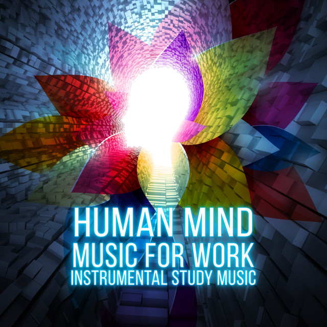 Human Mind - Music for Work, Music for the Classroom, Instrumental