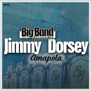 Amapola - Big Band Favourites album